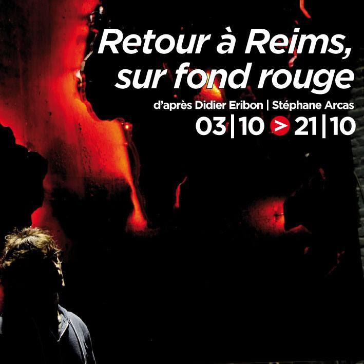 Retour à Reims sur fond rouge/Théâtre du Blog